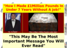 How I Made $1 Million Pounds In 7 Years Without A Job!